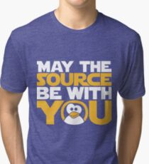 May The Source Be With You - Tux Edition Tri-blend T-Shirt