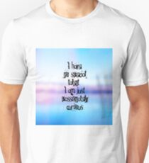 Passionetely curious Unisex T-Shirt