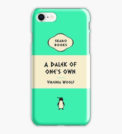 A Dalek of one's own iPhone Case/Skin