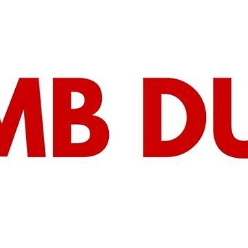Dumb Dumb by farahandkpop