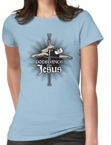 Poledance For Jesus T-Shirt