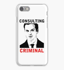Consulting Criminal iPhone Case/Skin