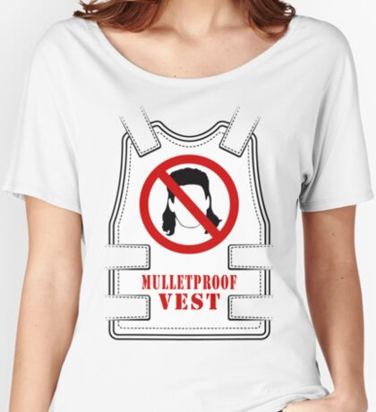 Mulletproof Vest Women's Relaxed Fit T-Shirt