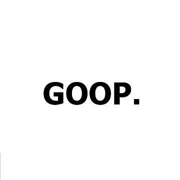 GOOP. by lewis4968