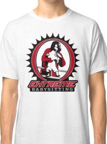 Extreme Babysitting Classic T-Shirt