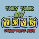 They Took My Toys by anfa