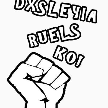 Dyslexia Rules Ok! by phreshdesigns