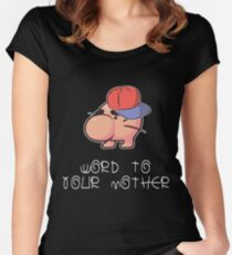 Word to your Mother Women's Fitted Scoop T-Shirt