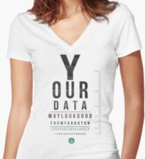 Your Data Looks Good From Far Women's Fitted V-Neck T-Shirt