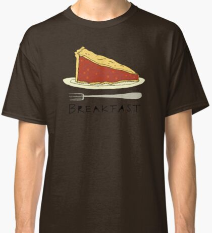 Pie for Breakfast Classic T-Shirt