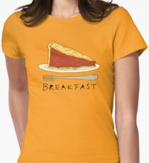 Pie for Breakfast Womens Fitted T-Shirt