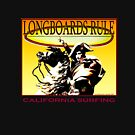 Longboards Rule by Larry Butterworth