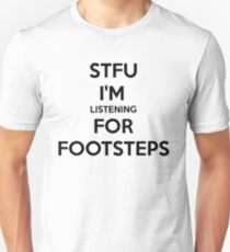STFU FOOTSTEPS - CS:GO Unisex T-Shirt