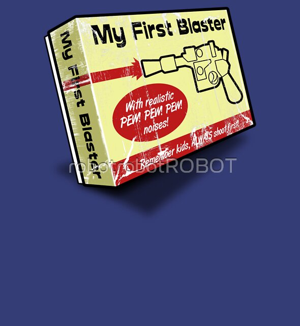 My First Blaster by robotrobotROBOT