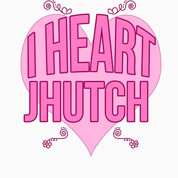 I Heart JHutch by iheartjosh