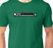 Life, The Universe and Mass Transit Unisex T-Shirt