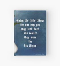 Life ~ Enjoy the Little Things Hardcover Journal