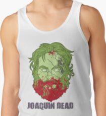 Joaquin Dead Tank Top
