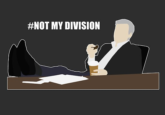 Not My Division - DI Lestrade (white text) by cyaxares