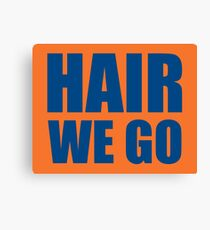 Hair We Go Canvas Print