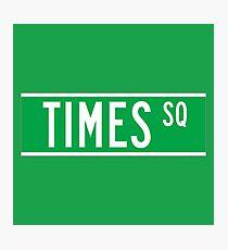 Times Sq., New York Street Sign, USA Photographic Print