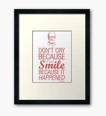 Smile because it happened - Dr Seuss Framed Print
