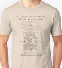 Cervantes, Don Quijote de la Mancha 1605 Unisex T-Shirt