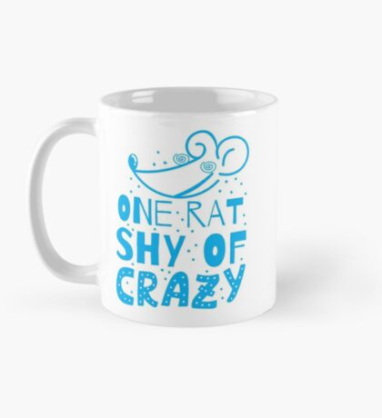 One RAT shy of CRAZY Mug