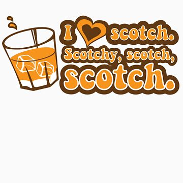 I love Scotch! by Staberella