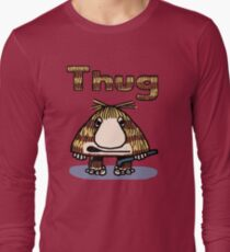 Thug Long Sleeve T-Shirt