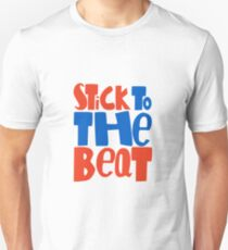 Stick To The Beat T-Shirt
