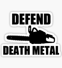 Defend Death Metal Sticker