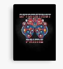 Optometrist Prime Canvas Print