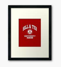 Bill & Ted University Framed Print