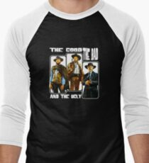 The Good, The Bad, and The Ugly Men's Baseball ¾ T-Shirt