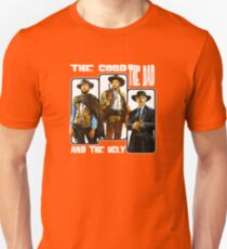 The Good, The Bad, and The Ugly Unisex T-Shirt