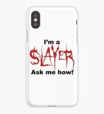 I'm a SLAYER... | BtVS iPhone Case