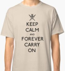 Forever Carry On Tee Classic T-Shirt