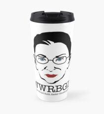 What Would Ruth Ginsburg Do? Travel Mug