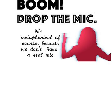 Felicity Smoak Boom Drop the Mic by mustang1