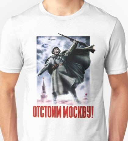 World War II Poster - Soviet - Defend Moscow T-Shirt