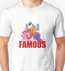 I;m Famous T-SHIRT Unisex T-Shirt