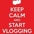 Keep Calm and Start Vlogging - Red by Jarrod Kamelski
