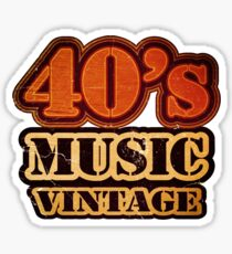 40's Music Vintage T-Shirt Sticker