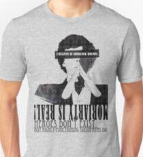 Sherlock: I believe in SH Unisex T-Shirt