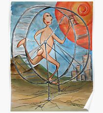 running to nowhere on the infinate hamster wheel Poster