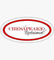 Chesapeake Reclaimed Sticker