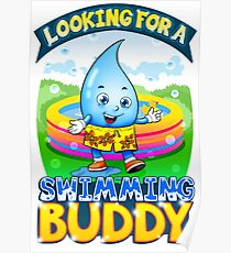 Looking For A Swimming Buddy Poster