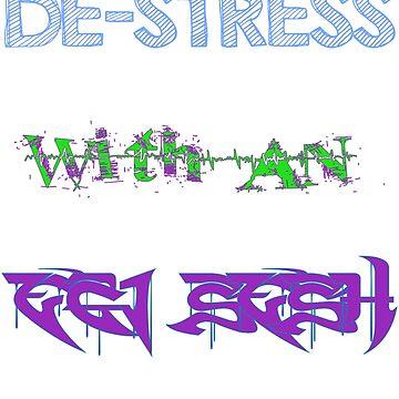 DESTRESS by squidhunterwa