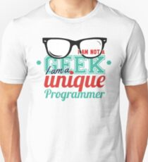 Programmer : I am not a geek, i am a unique programmer T-Shirt